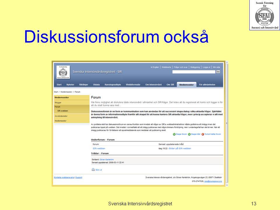 Diskussionsforum också Svenska Intensivvårdsregistret13