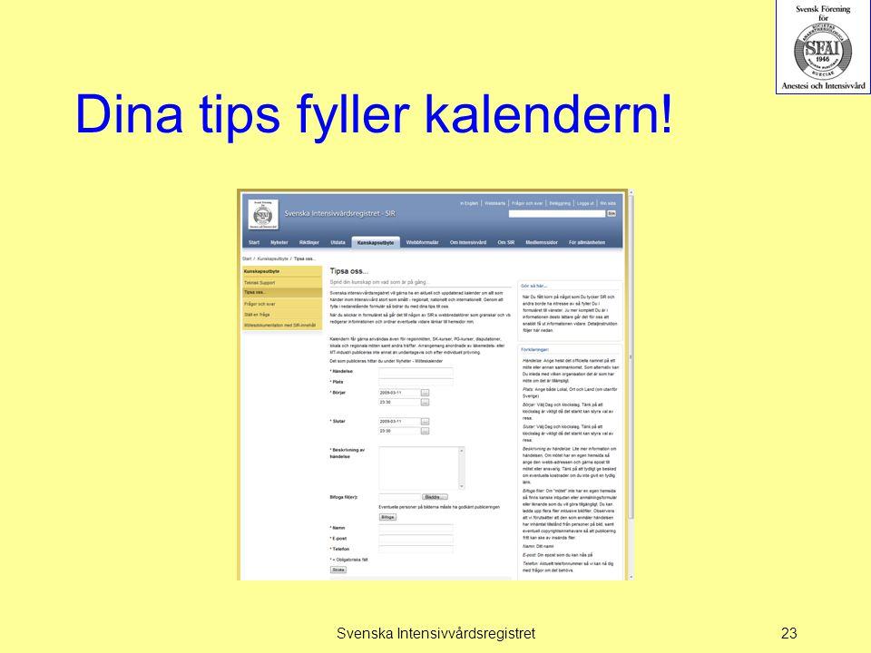 Dina tips fyller kalendern! Svenska Intensivvårdsregistret23
