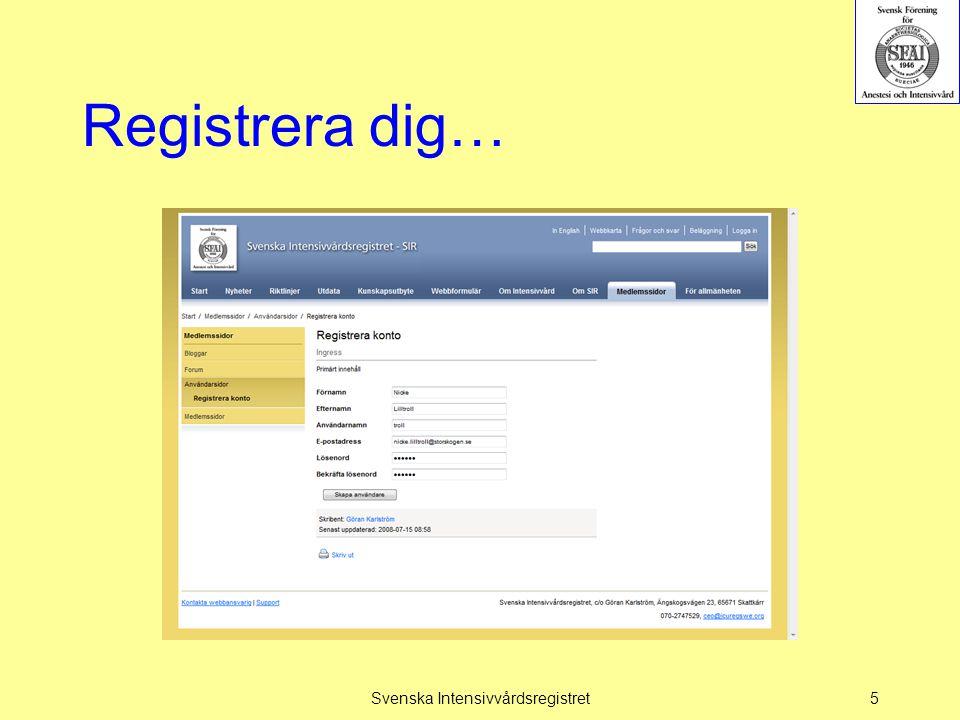Registrera dig… Svenska Intensivvårdsregistret5