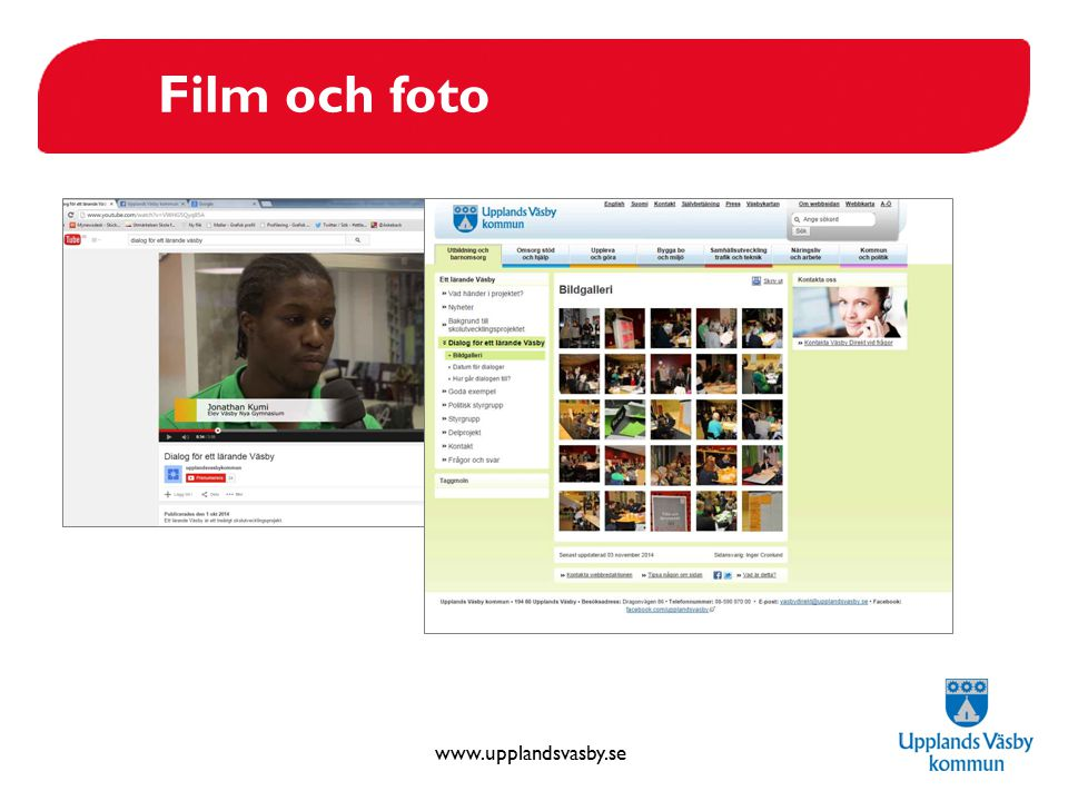 www.upplandsvasby.se Film och foto