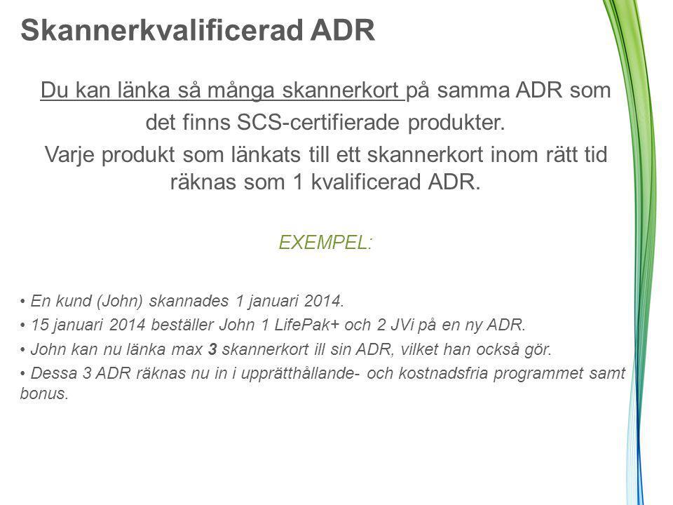 Du kan länka så många skannerkort på samma ADR som det finns SCS-certifierade produkter.