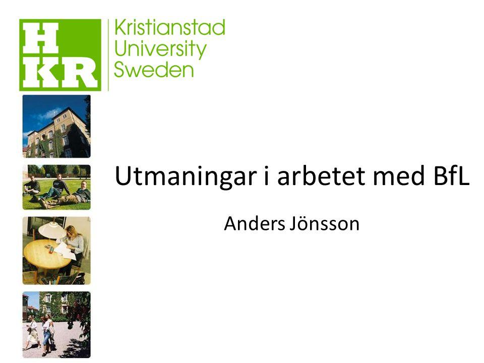 Utmaningar i arbetet med BfL Anders Jönsson