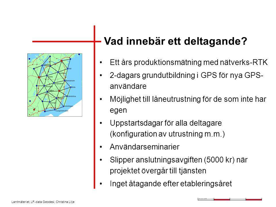 Lantmäteriet, LF-data Geodesi, Christina Lilje Vad innebär ett deltagande.