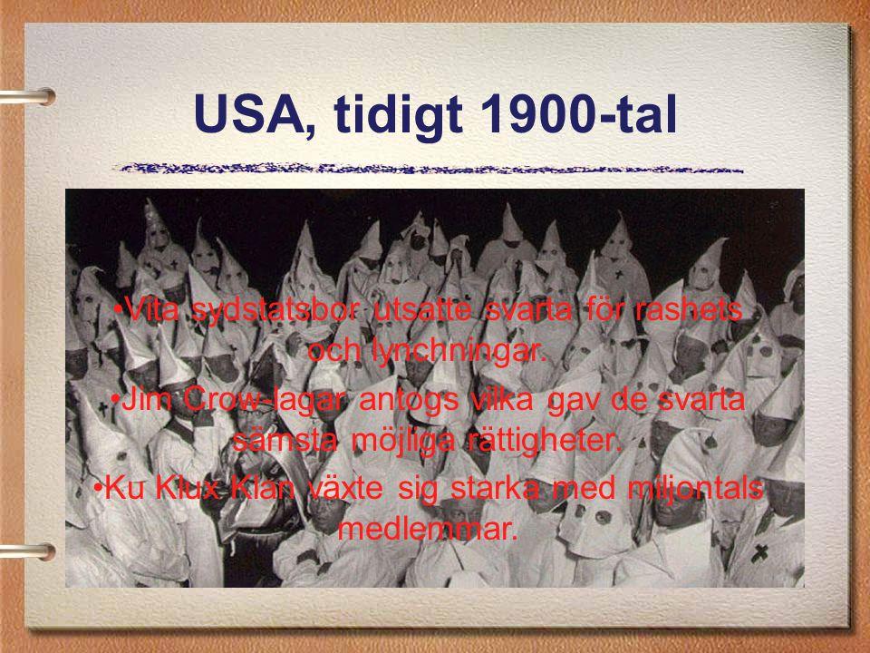 USA, tidigt 1900-tal Vita sydstatsbor utsatte svarta för rashets och lynchningar. John Crow-lagar antogs vilka gav de svarta sämsta möjliga rättighete