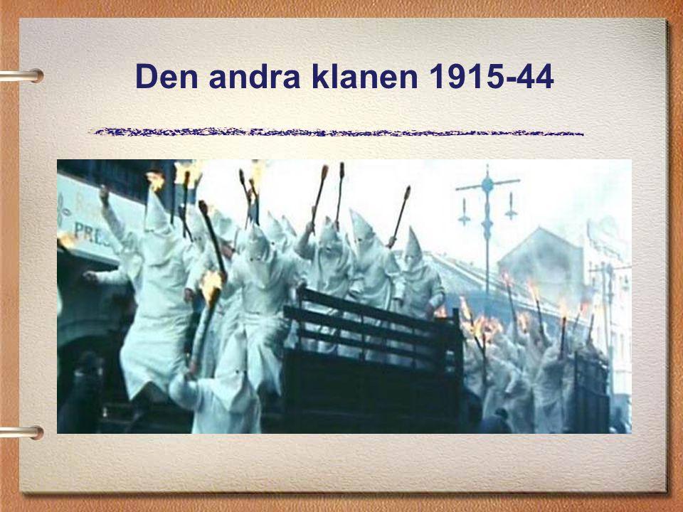 Den andra klanen 1915-44