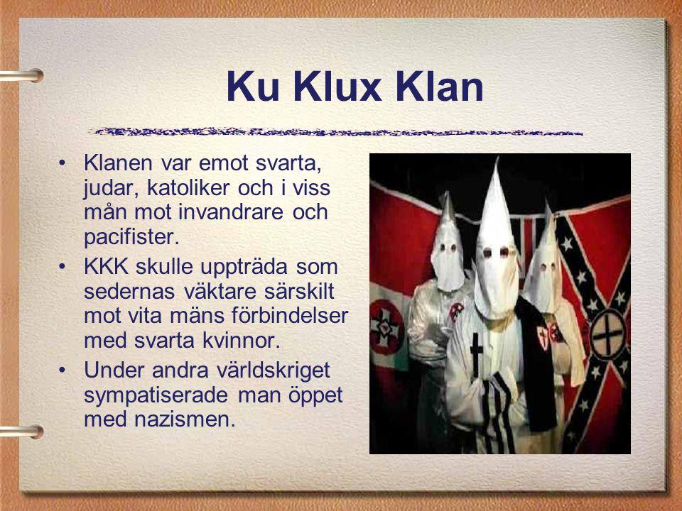 Klanen var emot svarta, judar, katoliker och i viss mån mot invandrare och pacifister. KKK skulle uppträda som sedernas väktare särskilt mot vita mäns