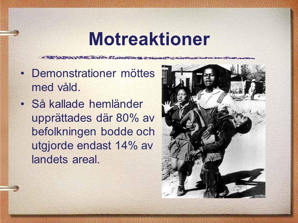 Motreaktioner Demonstrationer möttes med våld. Så kallade hemländer upprättades där 80% av befolkningen bodde och utgjorde endast 14% av landets areal
