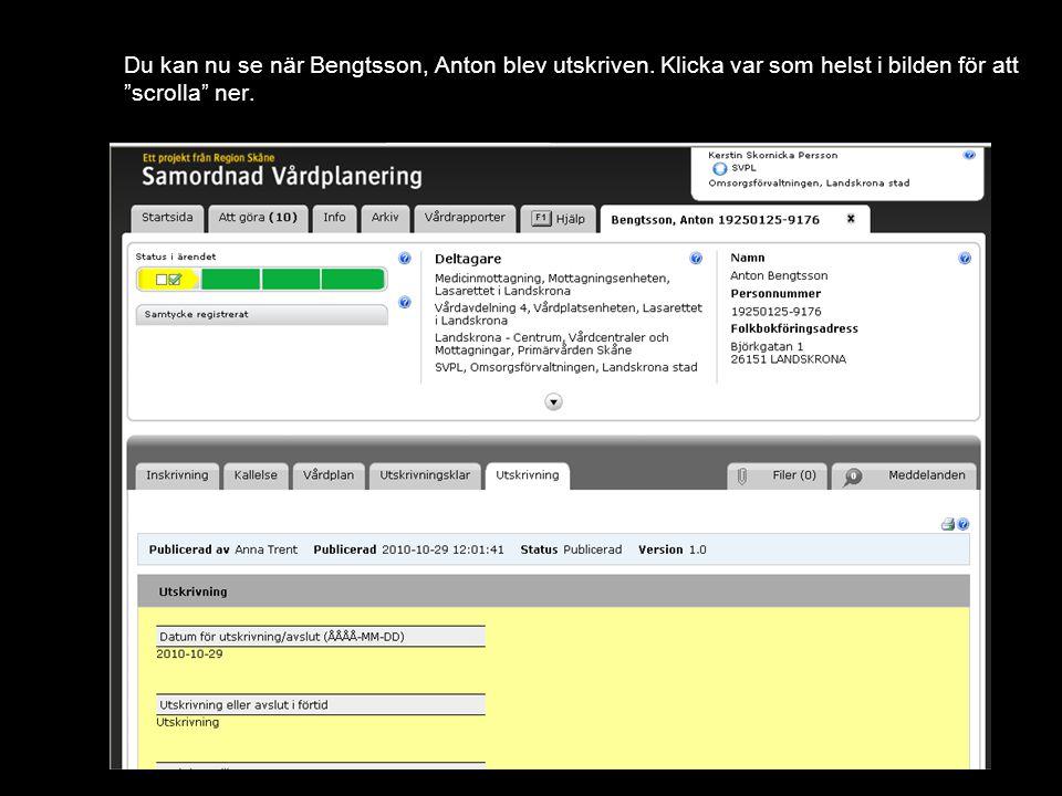 Du kan nu se när Bengtsson, Anton blev utskriven.