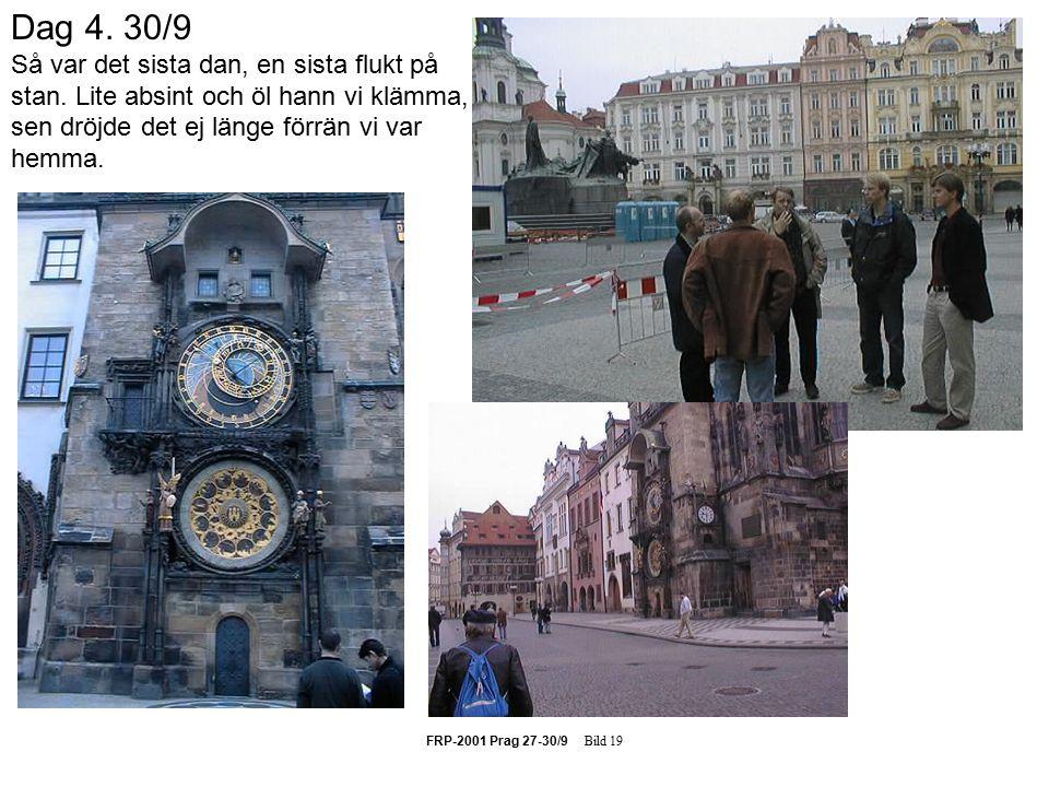 FRP-2001 Prag 27-30/9 Bild 19 Dag 4. 30/9 Så var det sista dan, en sista flukt på stan.