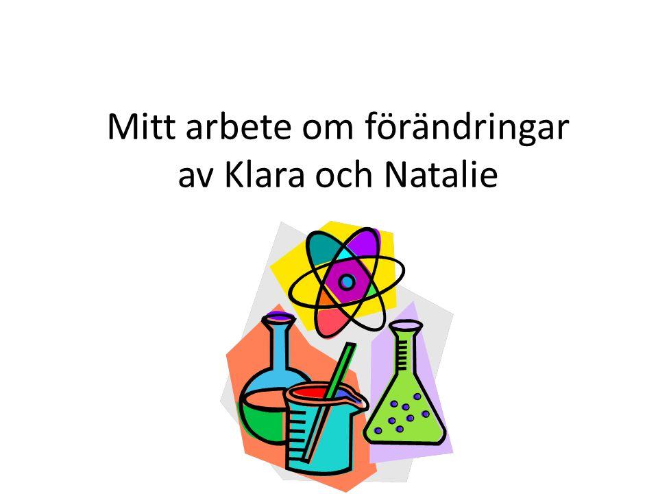 Mitt arbete om förändringar av Klara och Natalie