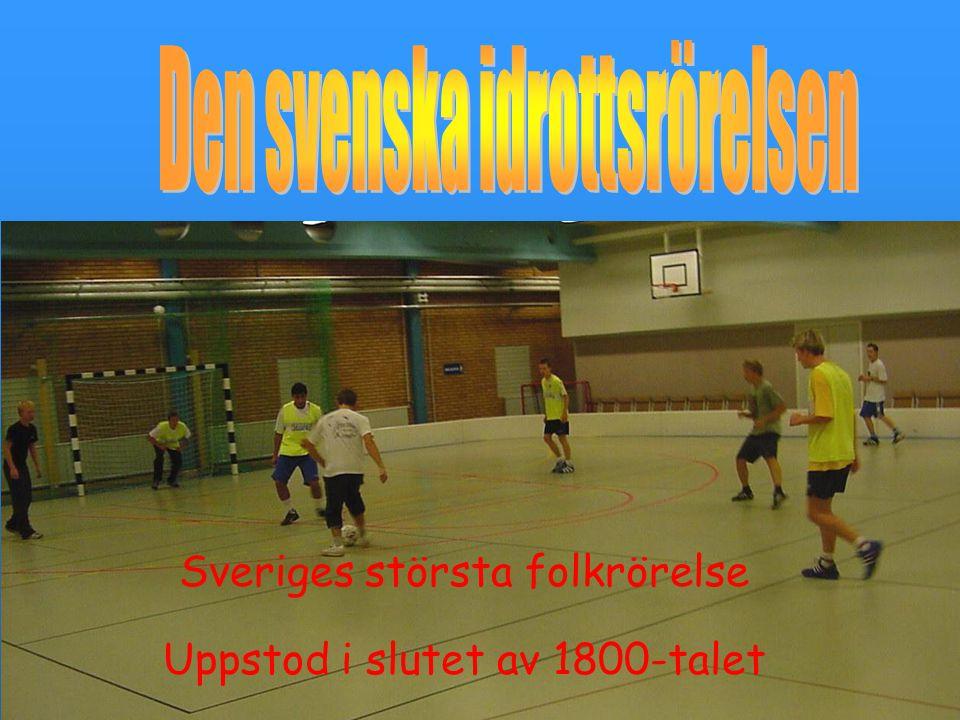 Uppstod i slutet av 1800-talet Sveriges största folkrörelse