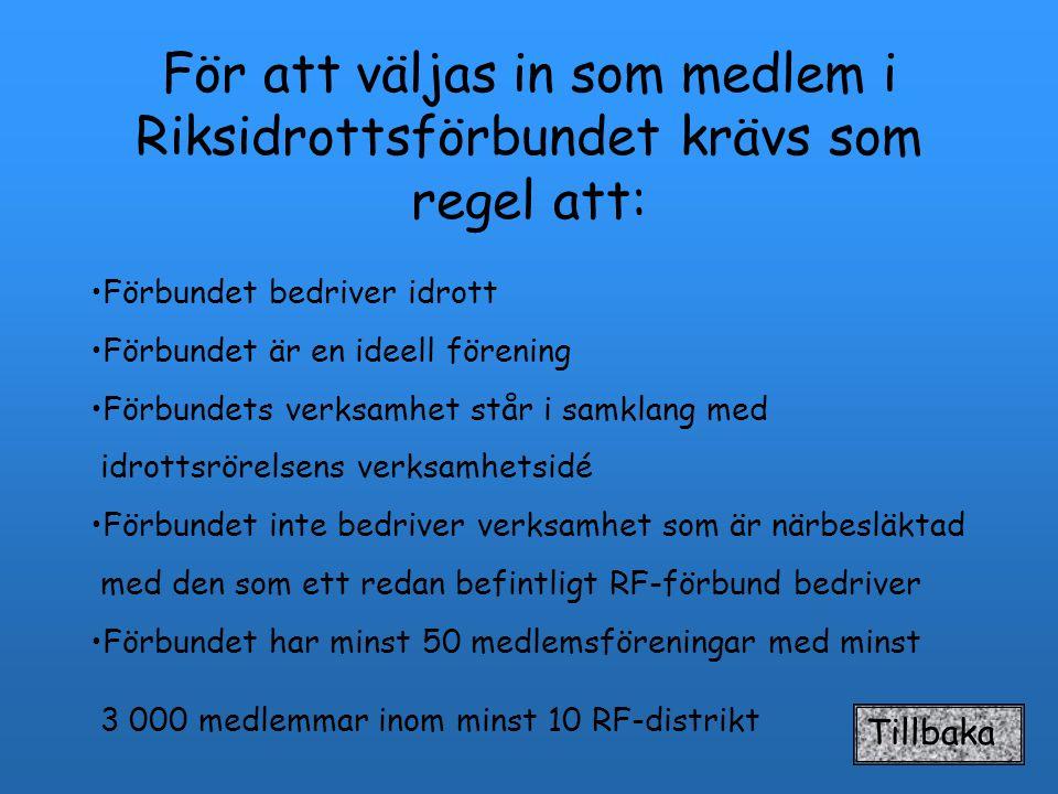 Specialdistriktsförbund-SDF Leder specialidrotten i distrikten, ex.
