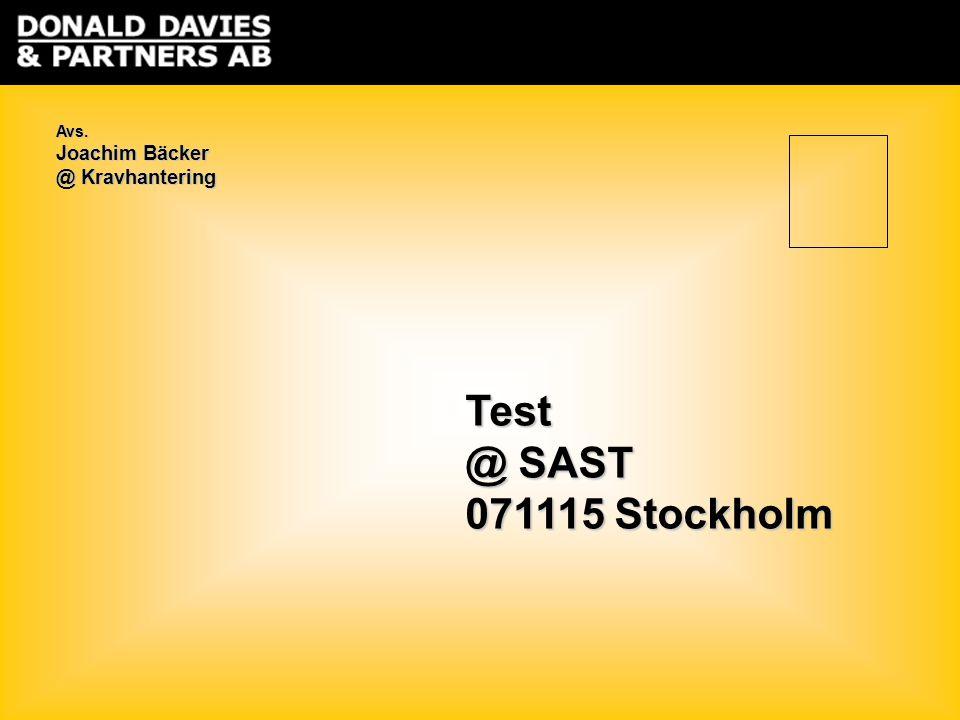 Test @ SAST 071115 Stockholm Avs. Joachim Bäcker @ Kravhantering
