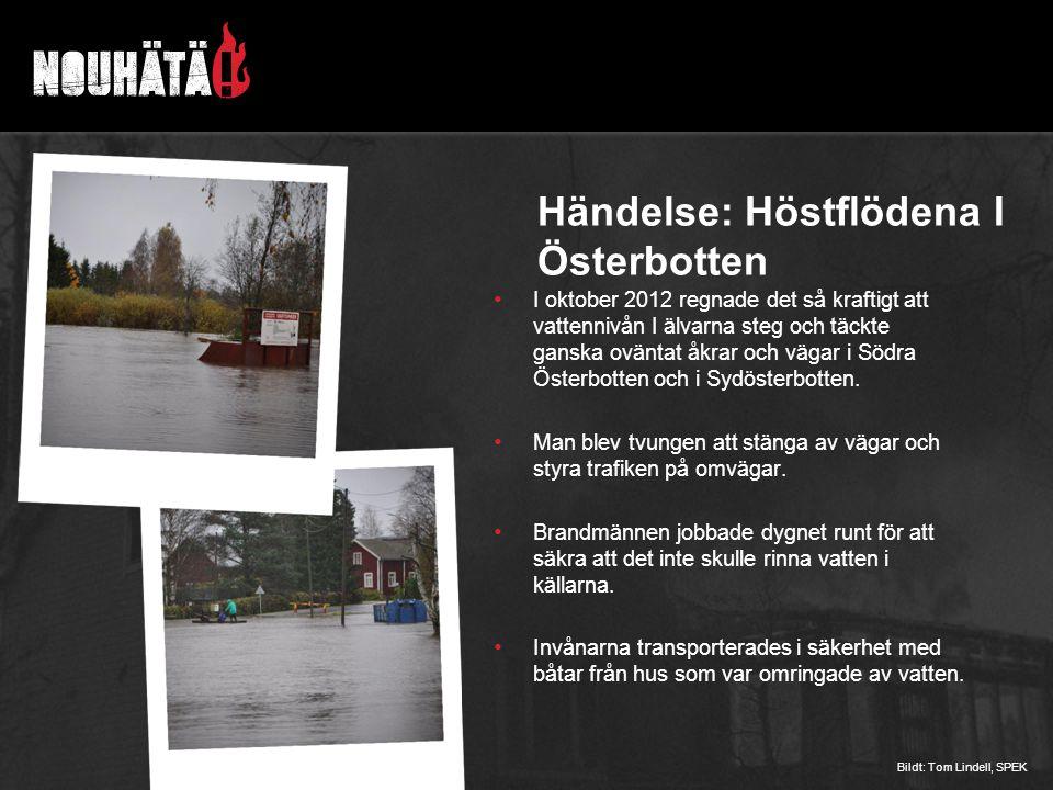 Händelse: Höstflödena I Österbotten I oktober 2012 regnade det så kraftigt att vattennivån I älvarna steg och täckte ganska oväntat åkrar och vägar i