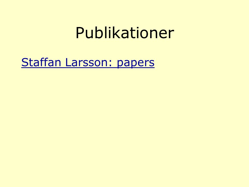 Publikationer Staffan Larsson: papers
