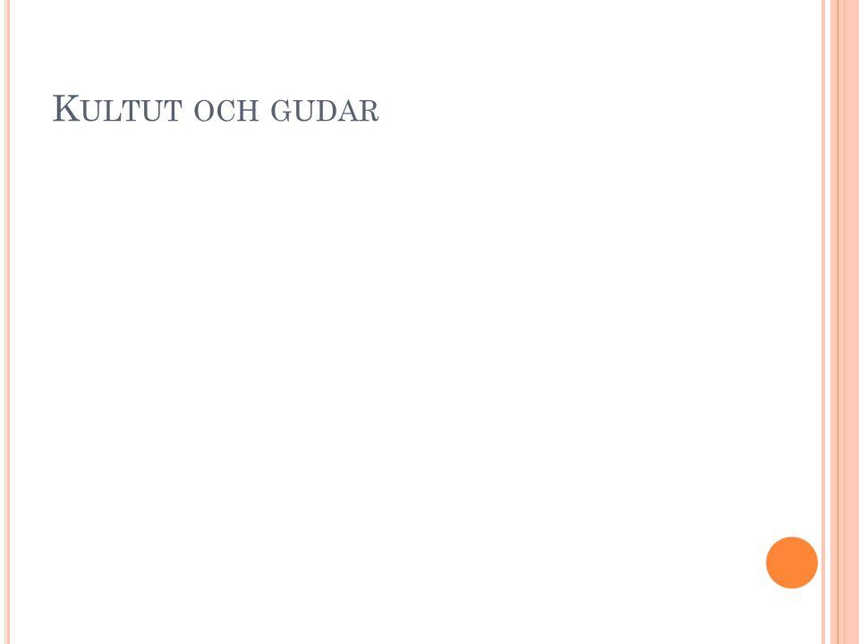 K ULTUT OCH GUDAR