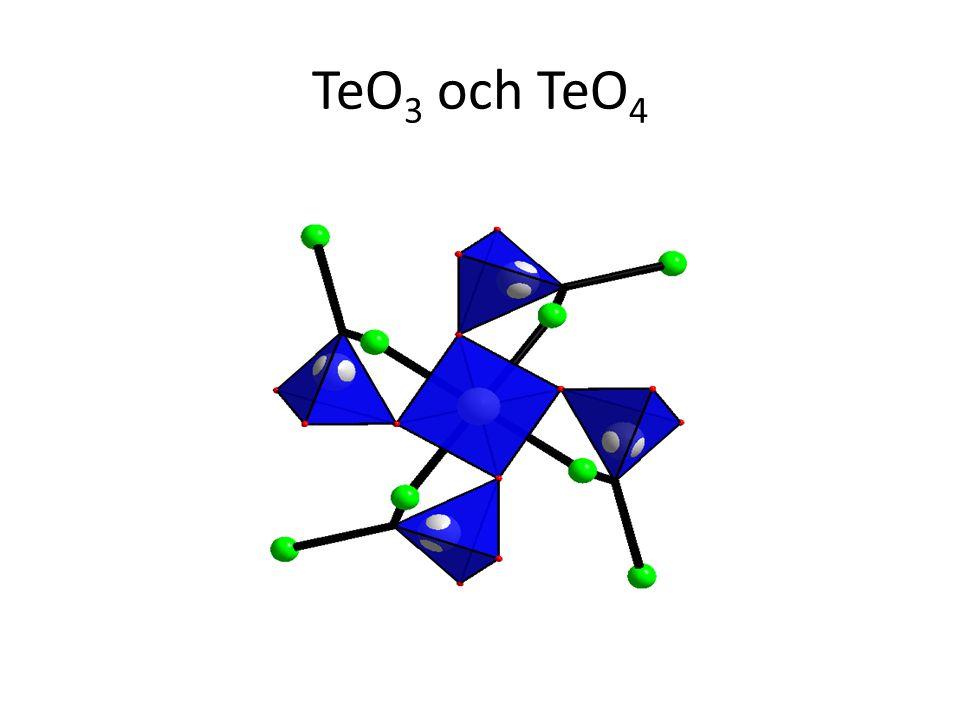 TeO 3 och TeO 4