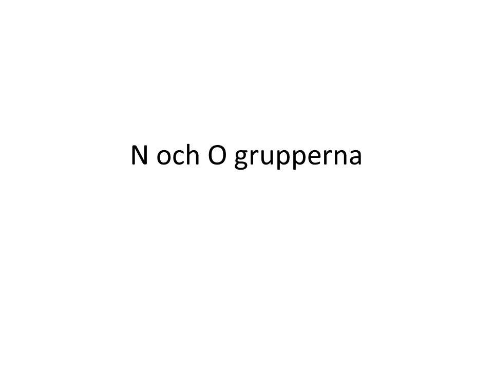 N och O grupperna