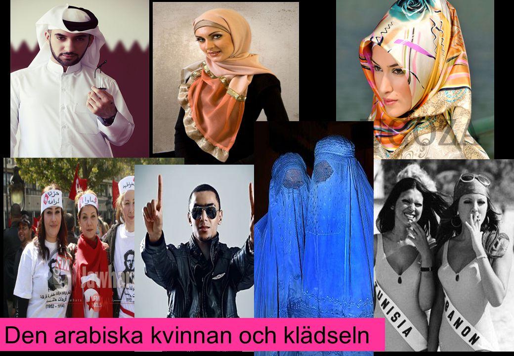 8/3/2011 Den arabiska kvinnan och klädseln