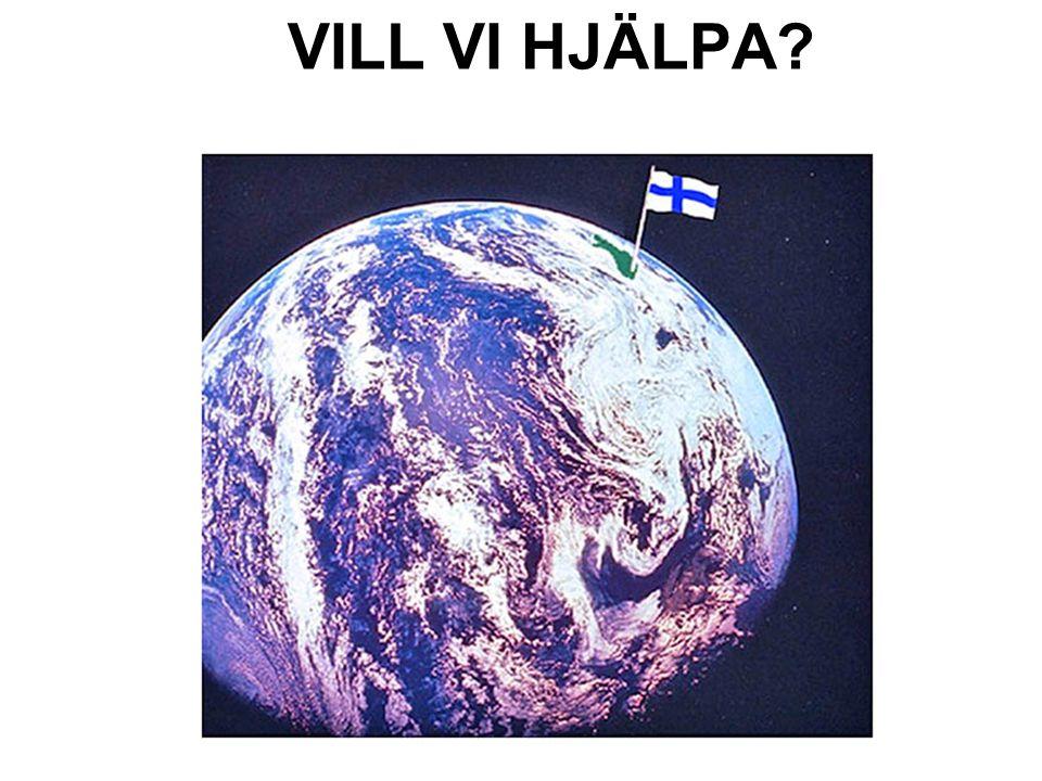 VILL VI HJÄLPA
