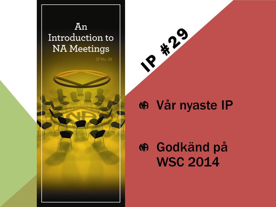 Vår nyaste IP Godkänd på WSC 2014 IP #29