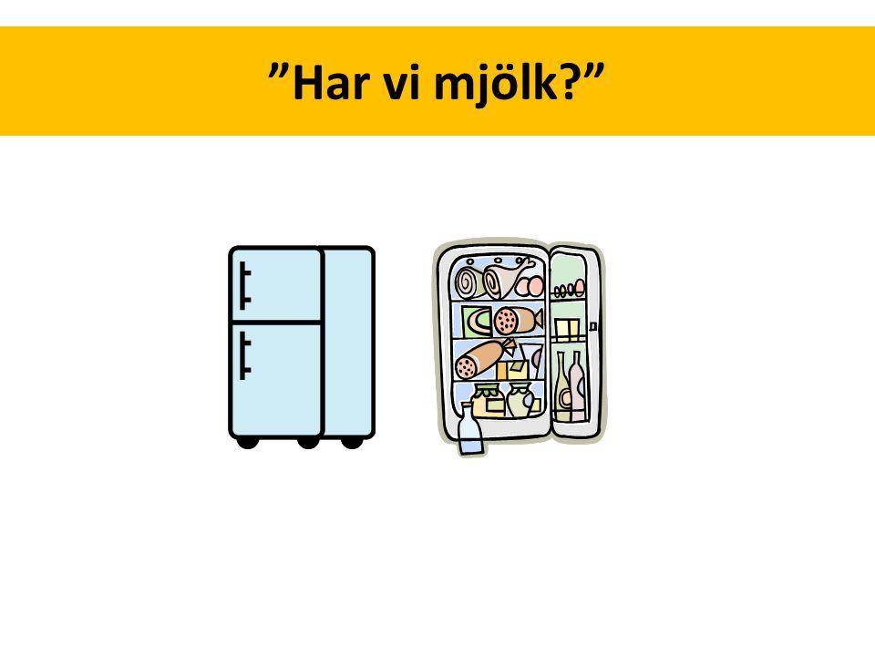 … I vilken mening (om någon) finns mjölk.Vad innebär det att äga/ha x.
