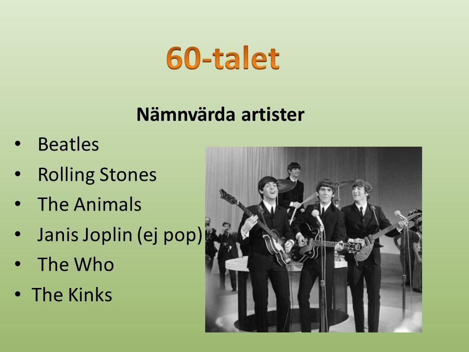 Pop I slutet av 50-talet försvann stjärnorna + att rocken blev omodern = Pop.