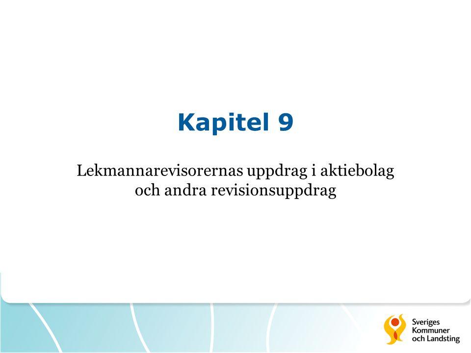 Kapitel 9 Lekmannarevisorernas uppdrag i aktiebolag och andra revisionsuppdrag