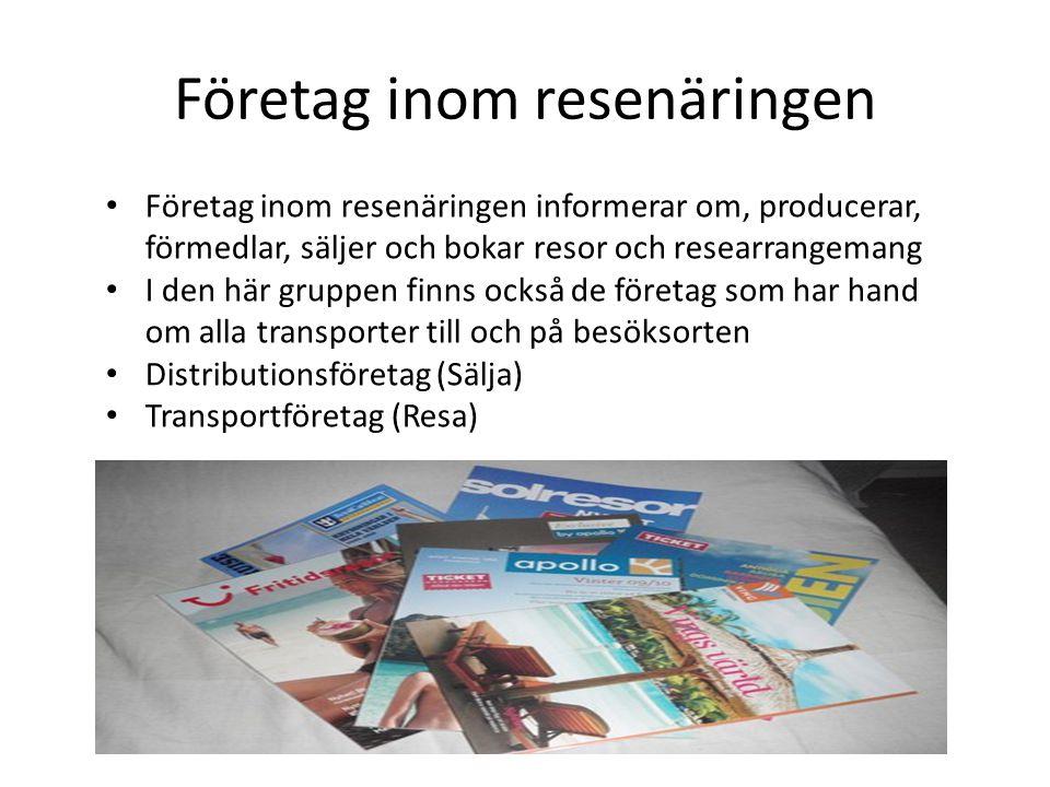 Företag inom resenäringen Företag inom resenäringen informerar om, producerar, förmedlar, säljer och bokar resor och researrangemang I den här gruppen finns också de företag som har hand om alla transporter till och på besöksorten Distributionsföretag (Sälja) Transportföretag (Resa)