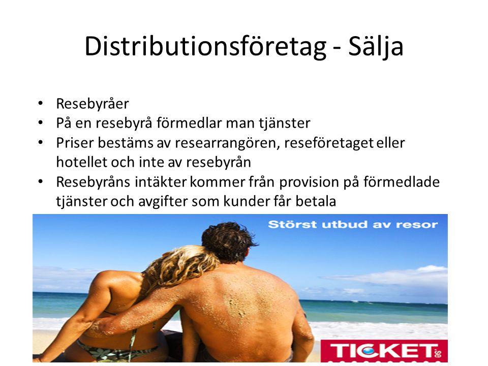 Distributionsföretag - Sälja Resebyråer På en resebyrå förmedlar man tjänster Priser bestäms av researrangören, reseföretaget eller hotellet och inte av resebyrån Resebyråns intäkter kommer från provision på förmedlade tjänster och avgifter som kunder får betala