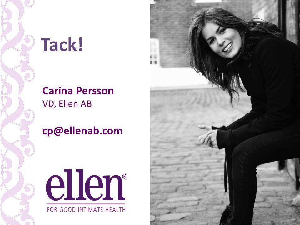 Tack! Carina Persson VD, Ellen AB cp@ellenab.com