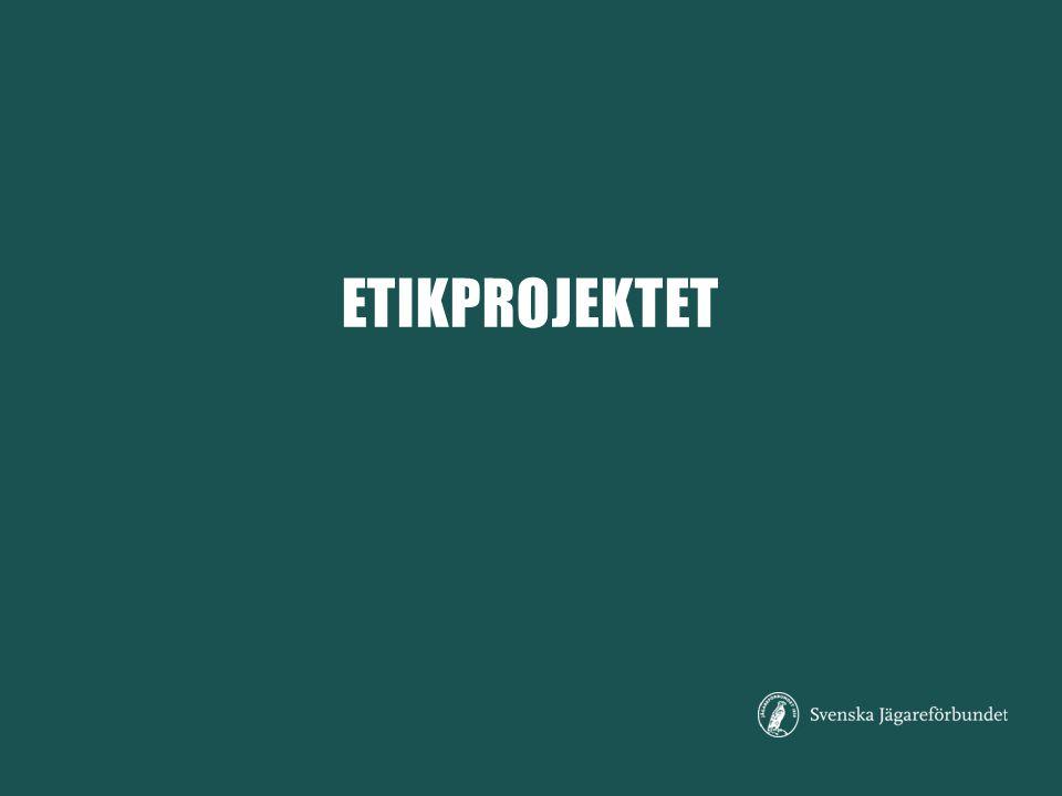 MÅL Uppdatera Svenska Jägareförbundets jaktetiska riktlinjer Varför just nu.