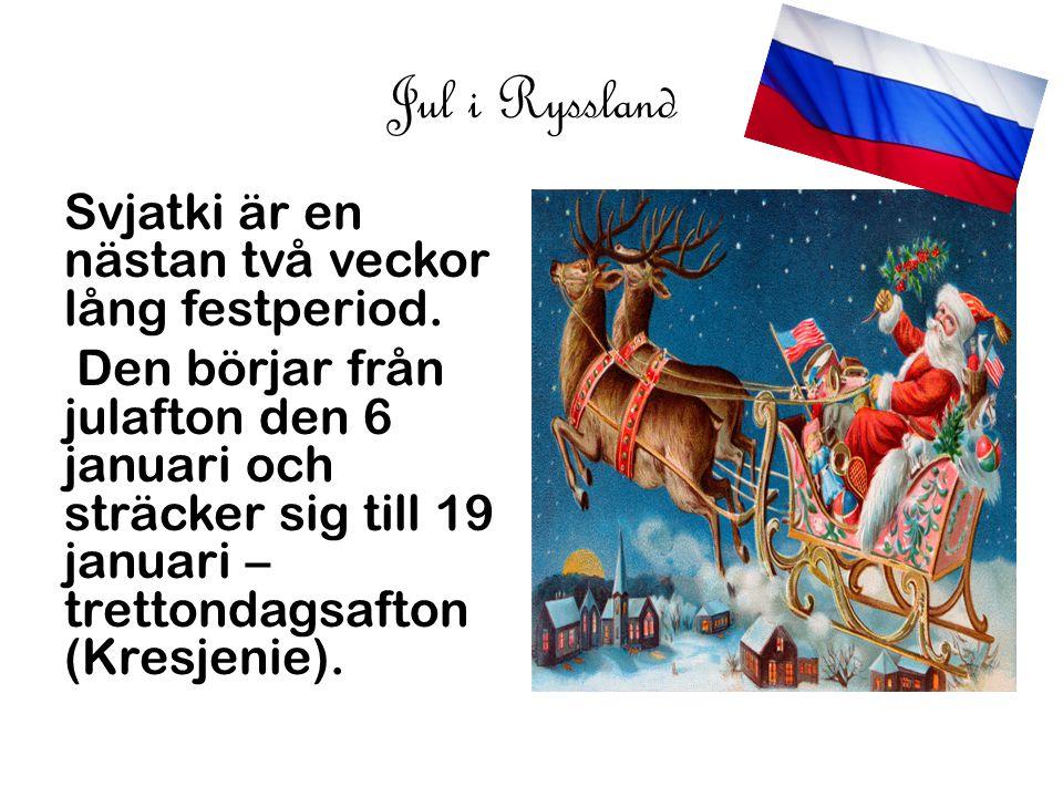 Ord på ryska Julklapp:Рождественский подарок Julafton:канун Рождества Jultomte:Санта Клаус Advent:приход God jul:счастливого Рождества