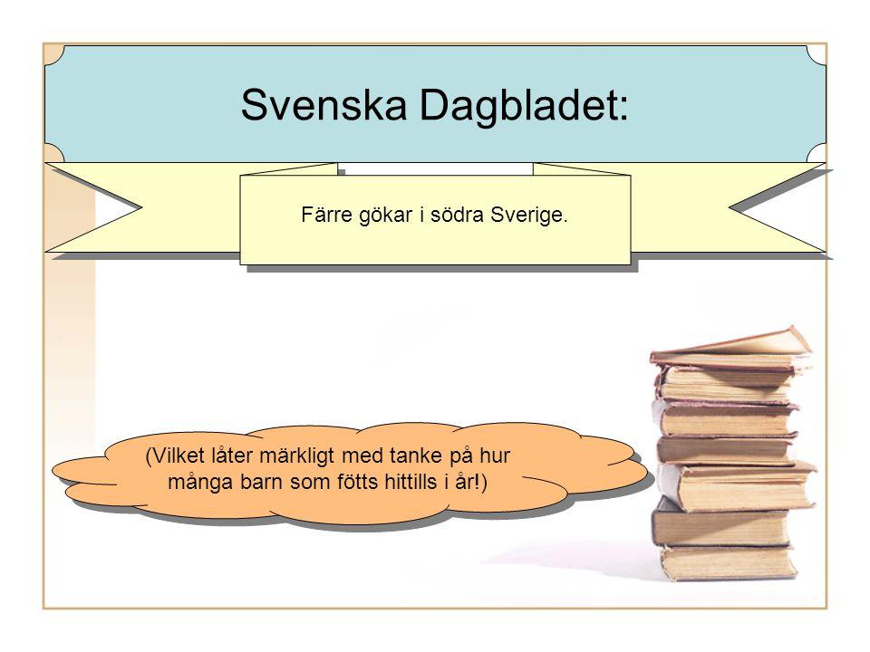 Färre gökar i södra Sverige.