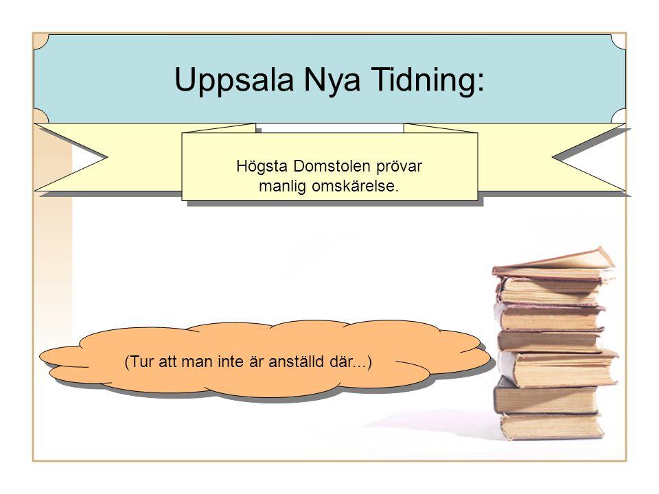 Högsta Domstolen prövar manlig omskärelse.