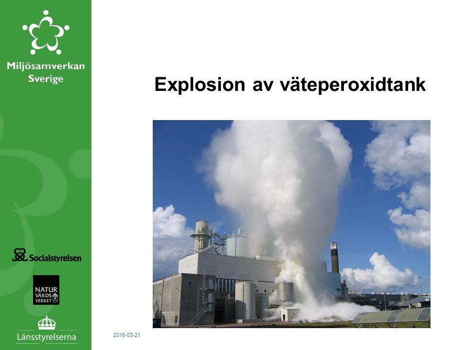 2015-03-21 Explosion av väteperoxidtank
