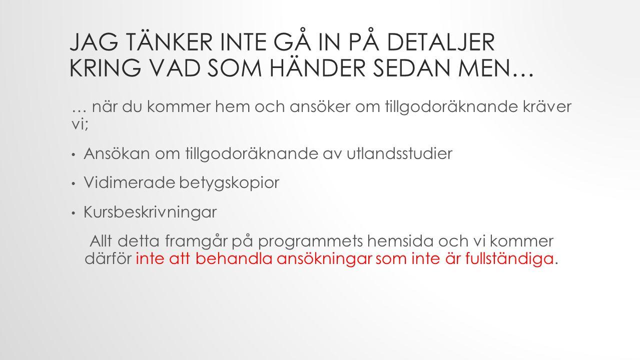 DET KAN VARA BRA ATT KÄNNA TILL VAD ECTS ÄR European Community Course Credit Transfer System 1 ECTS = 1 HP (i Frankrike) ECTS Grading scale: A,B,C,D,E,F,Fx Franska regler för G gäller: 0 -10 = U OCH HUR POÄNG BRUKAR RÄKNAS VID VÅRA KANADENSISKA PARTNERUNIVERSITET 1 crédit = 2 ECTS/HP (i Kanada)