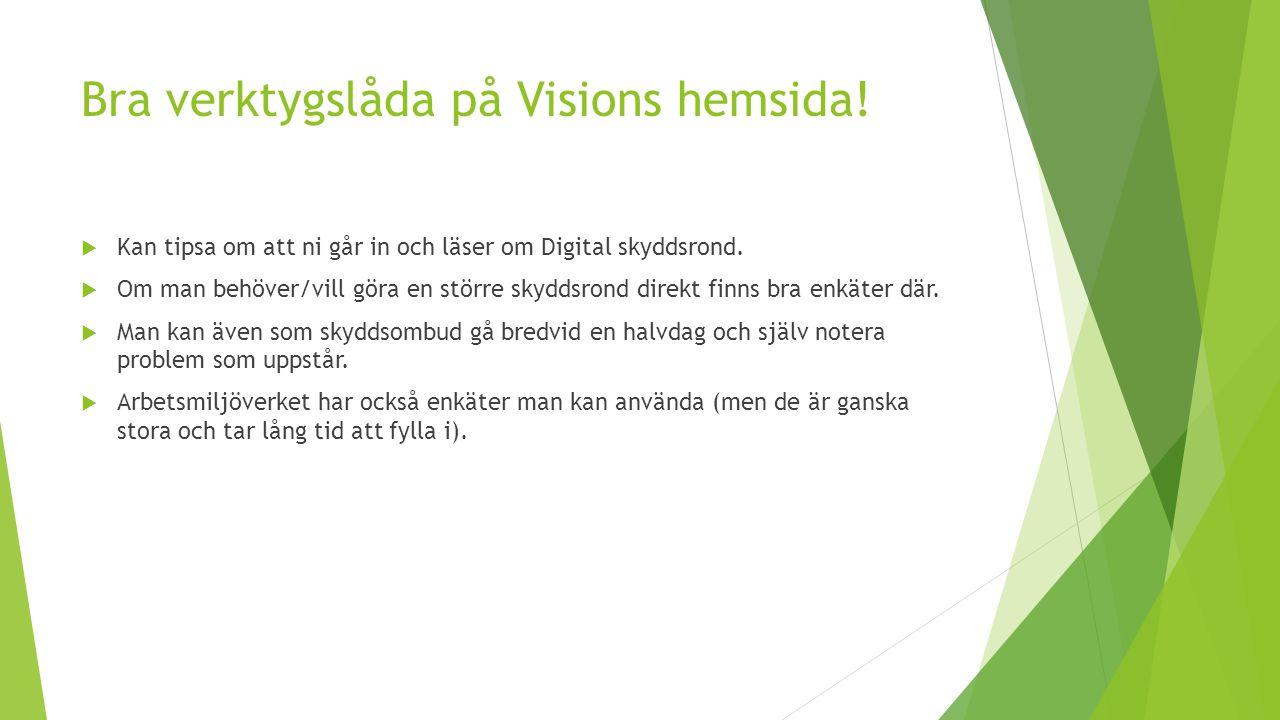 Bra verktygslåda på Visions hemsida. Kan tipsa om att ni går in och läser om Digital skyddsrond.