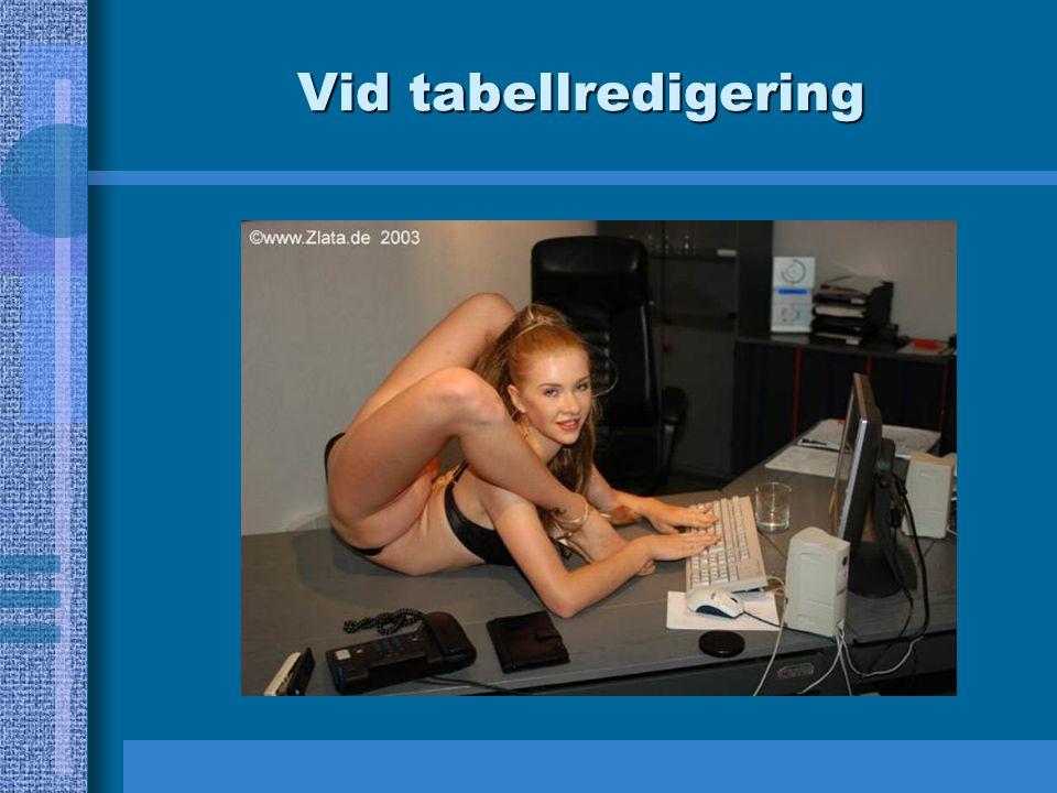 Vid tabellredigering