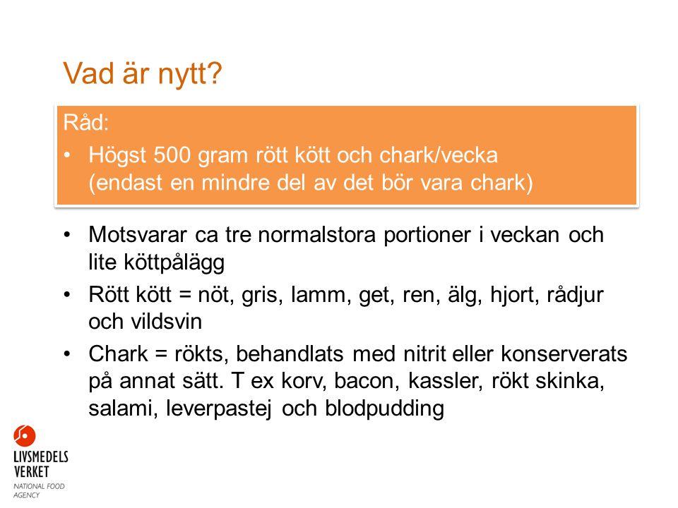 Järnintag Källa: Riksmaten 2003 och 2010 JärnintagRekommendation 4-åringar8,0 Åk 28,99,0 Åk 58,511,0 Kvinnor9,515,0 Män11,59,0