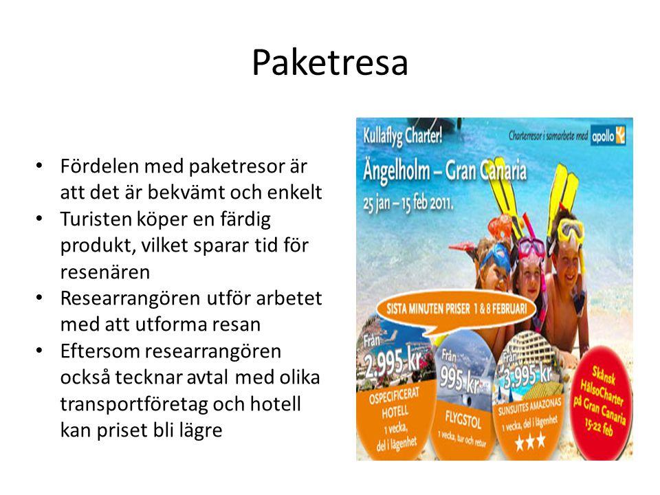 Paketresor Kännetecknen för en paketresa är att den: Har utformats i förväg av en resebyrå eller arrangör Består av transport och övernattning eller någon av dessa tjänster i kombination med en turisttjänst Varar mer än 24 timmar eller inkluderar övernattning Säljs eller marknadsförs för ett gemensamt pris eller för skilda priser som är knutna till varandra Exempel på paketresor: Kryssningsresor med inkvartering på båten Bilpaket med färjetransport och boende All inclusive, där resa, hotell, mat, dryck och aktiviteter ingår