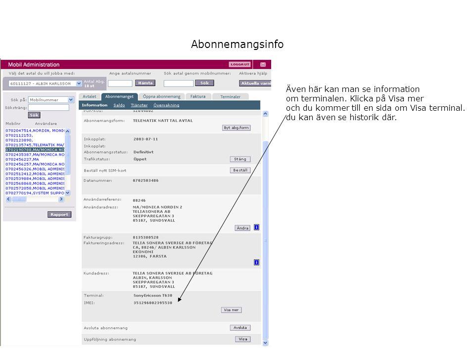 Abonnemangsinfo Även här kan man se information om terminalen.