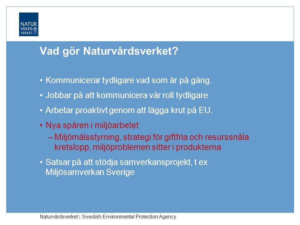 Naturvårdsverket | Swedish Environmental Protection Agency Vad gör Naturvårdsverket.