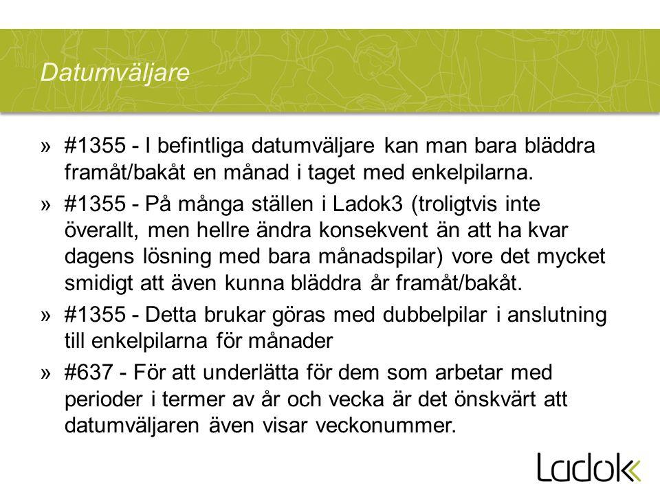 »#1355 - I befintliga datumväljare kan man bara bläddra framåt/bakåt en månad i taget med enkelpilarna.