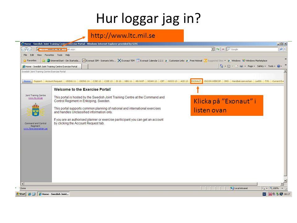 """Hur loggar jag in? http://www.ltc.mil.se Klicka på """"Exonaut"""" i listen ovan"""