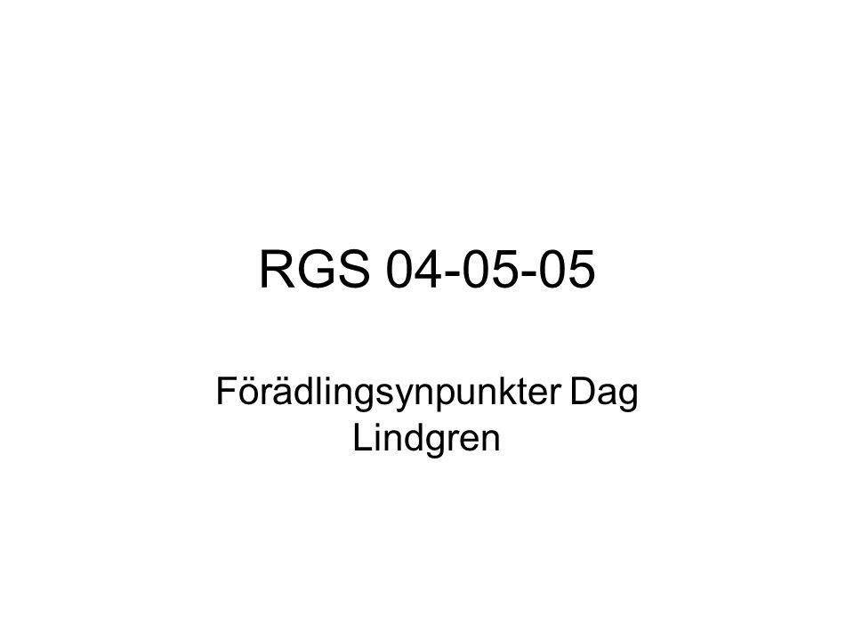 RGS 04-05-05 Förädlingsynpunkter Dag Lindgren