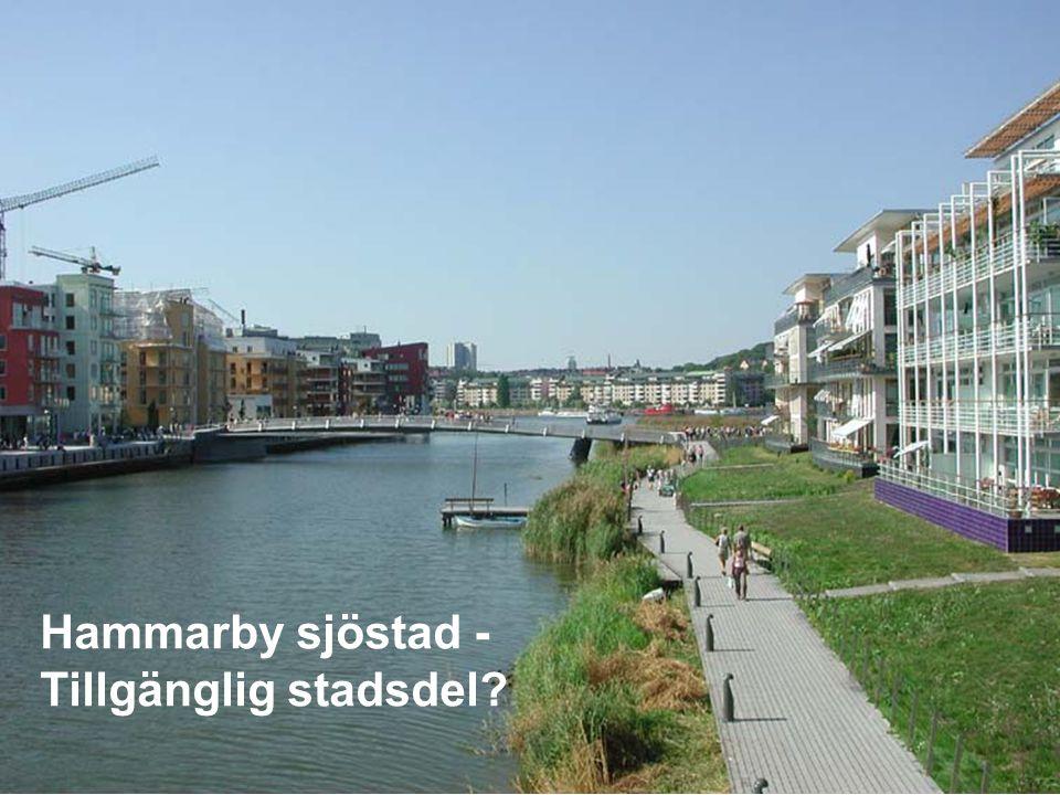 Hammarby sjöstad - Tillgänglig stadsdel?