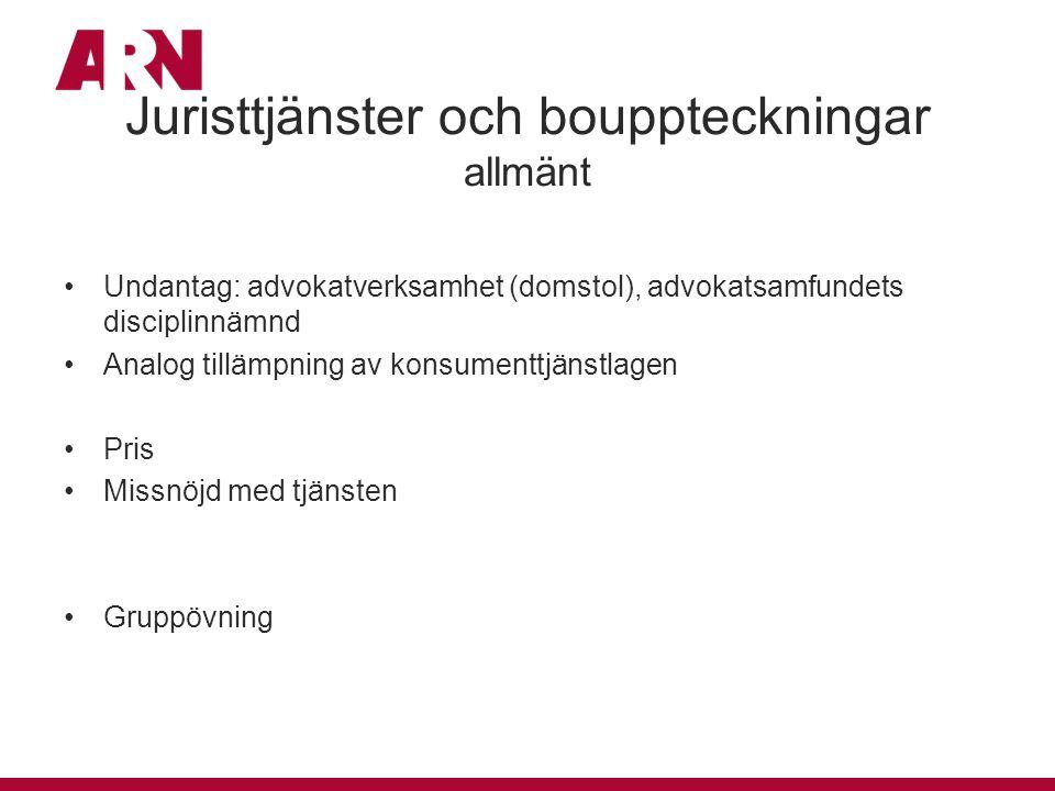 Juristtjänster och bouppteckningar allmänt Undantag: advokatverksamhet (domstol), advokatsamfundets disciplinnämnd Analog tillämpning av konsumenttjän