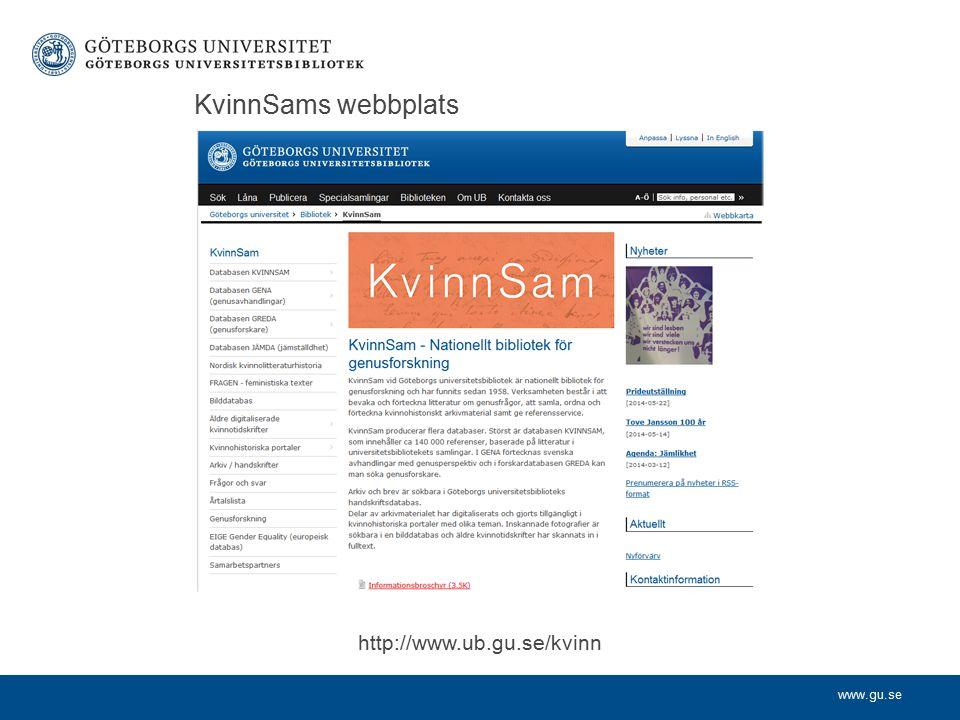 www.gu.se KvinnSams webbplats http://www.ub.gu.se/kvinn