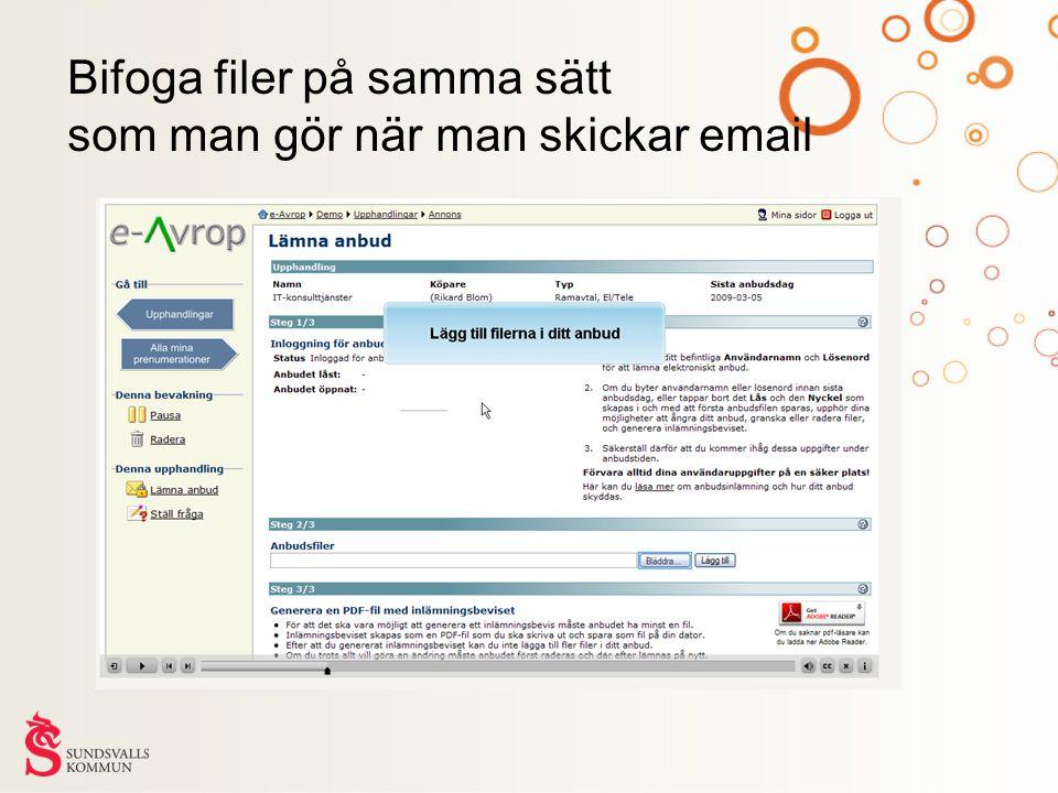 Bifoga filer på samma sätt som man gör när man skickar email